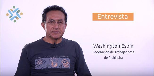 Entrevista a Washington Espín. Federación de Trabajadores dePichincha
